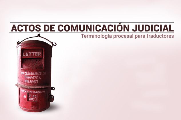 Actos de comunicación judicial