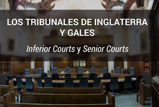 Los tribunales de Inglaterra y Gales: inferior courts y senior courts