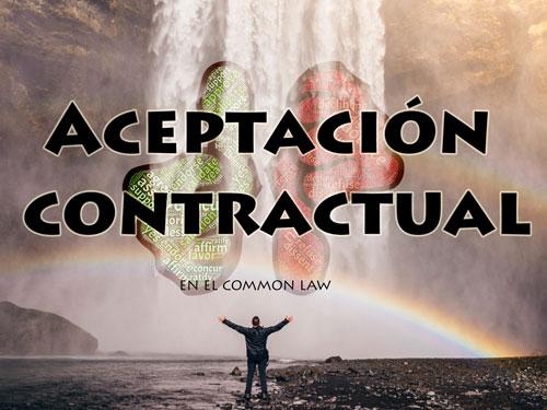 Aceptación en el common law | Traducción jurídica y jurada de inglés a español